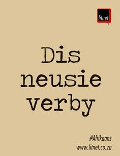 Dis neusie verby - Afrikaanse Idiome & Uitdrukkings Quotes Dream, Life Quotes Love, Inspiring Quotes About Life, Inspirational Quotes, Wise Quotes, Lyric Quotes, Funny Quotes, Robert Kiyosaki, Napoleon Hill