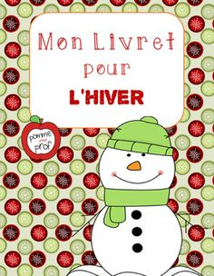 Mon livret pour l'hiver (My Book for Winter) - French Emergent Reader Kindergarten Activities, Phonics Activities, Activities For Kids, Grade 1 Reading, Literacy Games, French Classroom, Vocabulary Cards, Emergent Readers, Classroom Crafts