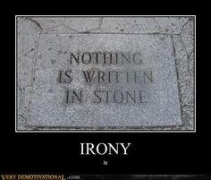 Ironic.