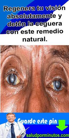 Regenera tu visión absolutamente y detén la ceguera con este remedio natural. – Salud Por Minutos Liverpool, Diabetes, Medicine, Nature, Movie Posters, Natural Remedies, Frases, Natural Home Remedies, Tooth Infection
