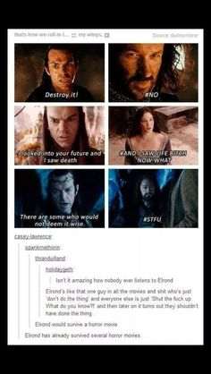 Don't do the thing. No one listens to Elrond.