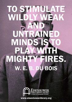 #W.E.B. Du Bois  #Lit  #Quotes