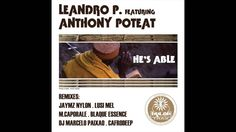 Leandro P. Featuring Anthony Poteat - He's Able - PROMO