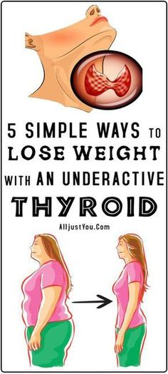 5 SIMPLE WAYS TO LOSE WEIGHT WITH AN UNDERACTIVE THYROID #health #diy #thyroid #lose #fitness #beauty