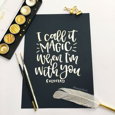 I call it magic when I'm with you | handlettered lyrics | Coldplay | A4 | original artwork | navy blue card by TeenyLetters on Etsy https://www.etsy.com/uk/listing/517031060/i-call-it-magic-when-im-with-you