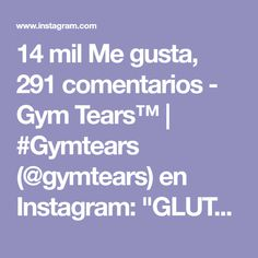 """14 mil Me gusta, 291 comentarios - Gym Tears™ 