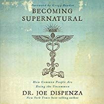 Free eBook Becoming Supernatural: How Common People Are Doing the Uncommon Author Dr. Joe Dispenza, Adam Boyce, et al. Reading Online, Books Online, Joe Dispenza, Brain Drawing, Common People, Stream Of Consciousness, Material World, New Thought, Free Reading