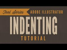 Illustrator CC CS6 Tutorial: Indenting Text Typography - YouTube