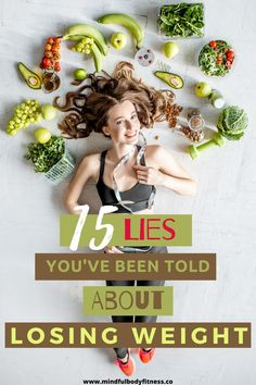 15 Weight Loss Lies You Really Need To Know About. There are lots of weight loss lies floating around. Many of them are pretty convincing and can easily stop you from losing weight. In this article, we'll be debunking the 15 biggest weight loss and nutrition lies that trip up so many people and stop them from reaching their weight loss goals. #weightlosslies #mythsofweightloss #weightlossmythsdebunked #nutritionlies #myths #loseweight