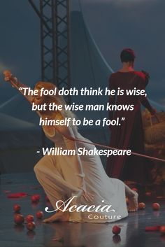 """""""The fool doth think he is wise, but the wise man knows himself to be a fool.""""  - William Shakespeare  #inspirational #motivational #positive #happiness #quote #QOTD #quoteoftheday #knowledge #transformation #success #living #wisdom #hope #life #fashion #trends #style #liveyourlife #passion #dreambig #lifequotes #wordofwisdom #instaquote"""