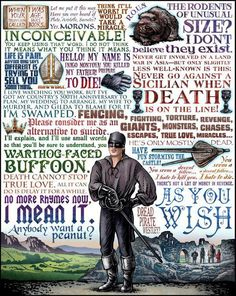 """The Princess Bride. Only quibble: it should be """"...Guilder to frame for it,"""" not """"...Gilda to frame."""""""
