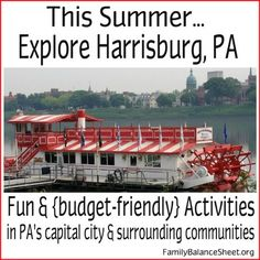 This Summer, Explore Harrisburg PA ~ Fun & Budget-Friendly Activities in PA's Capital City & Surrounding Communities.