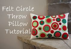 Diary of a Quilter - a quilt blog: Felt Circle Pillow Tutorial   So cute!!  #verymerrymodachristmas
