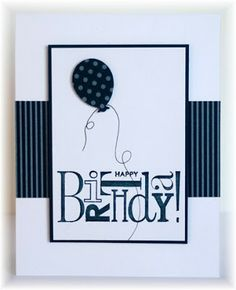 handmade card ... white with navy blue elements ... clean and simple design ... luv the graphic use of BIRTHDAY in the stamp ... balloon punch ....