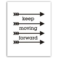 Keep moving forward motivational instant by PrintitFrameit on Etsy, $5.00