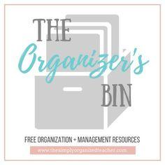 Freebie: The Organizer's Bin · Organization And Management, Teacher Organization, Classroom Management, First Year Teachers, Lesson Planner, Elementary Teacher, Teacher Resources, Sign, Free