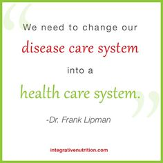 Quote by Dr. Frank Lipman from our March 2013 conference.