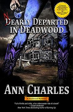 75ac66e4bbcf Nearly Departed in Deadwood (Deadwood Humorous Mystery Book 1) - Kindle  edition by Ann