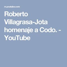 Roberto Villagrasa-Jota homenaje a Codo. - YouTube