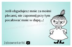 Jeśli mnie obgadujesz... Polish Memes, Weekend Humor, Scary Funny, Keep Smiling, Motivation Inspiration, Motto, Texts, Nostalgia, Funny Quotes