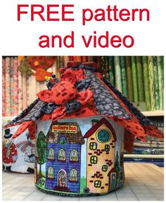 Make this cute fairy house storage basket using this FREE pattern and video. This container is great for your sewing room or around the house!