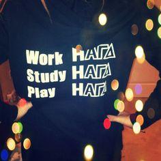 Work Hard. Study Hard. Play Hard.