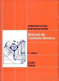 MANUAL DE CONFORTO TERMICO | Autor: FROTA, ANESIA BARROS R$74,90