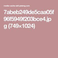 7abeb249de5caa05f96f5949f203bce4.jpg (749×1024)