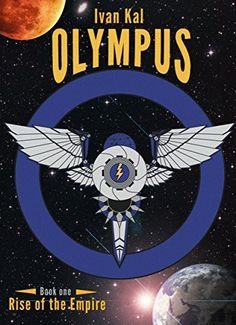 Olympus (Rise of the Empire Book 1) by Ivan Kal, http://www.amazon.com/dp/B00L9QV5QM/ref=cm_sw_r_pi_dp_lQLbvb0NW8VRS
