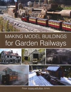 Making Model Buildings for Garden Railways The Crowood Pr...