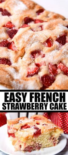 This Easy French Strawberry Cake from The Best Blog Recipes uses simple pantry ingredients plus fresh strawberries. It comes out of the oven hot, delicious, and will have your guests asking for more!