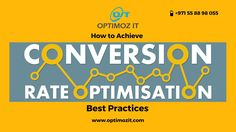 How to Achieve Conversion Rate Optimization Best Practices in Dubai