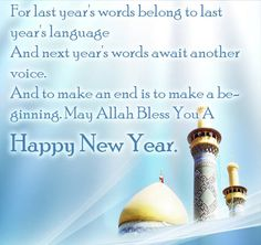 Islamic New Year Greetings 2018 - Happy Islamic New Year Messages 2018 Islamic New Year Wishes, Happy Islamic New Year, Happy New Year, New Year Message, New Years 2016, Year 2016, Quotes About New Year, New Year Greetings, New Year Celebration