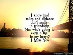 18 Best I Miss You Friend Images On Pinterest Thinking About You