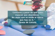 CONTINUA! #FrasesPsoas #fisioterapia #teresadecalcuta