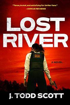 Amazon.com: Lost River eBook: Scott, J. Todd: Kindle Store