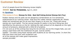"""""""These self inking stamps are much better. The ten animal stamps fit neatly in the form fitting box and identified by the pictures on the lid."""" By Spudman => Check InkZoo here: http://www.amazon.com/Stamps-Kids-Best-Inking-Animal/dp/B00Q2FMYYC/ref=sr_1_2?ie=UTF8&qid=1435230697&sr=8-2&keywords=stamps+for+kids"""