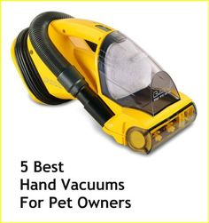 It's a lot easier to use a lightweight hand-held vacuum cleaner to suck up pet hairs than an upright vacuum, and there are some that are particularly efficient pet hair suckers! Here are the top five pet owner favorites: ... see more at PetsLady.com ... The FUN site for Animal Lovers