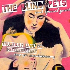 @theblindpets & special guest // One Year Anniversary Weekend // Thursday January 28th // FREE by staygoldaustin