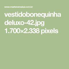 vestidobonequinhadeluxo-42.jpg 1.700×2.338 pixels