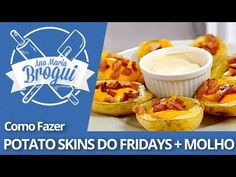 Ana Maria Brogui #55 - Como fazer Potato Skins do Fridays + molho - YouTube