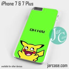 Pikachu Oh Hai Phone case for iPhone 7 and 7 Plus