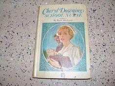 Cheryl Downing:  School Nurse written by Ruth MacLeod