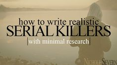 How to Write Realistic Serial Killers