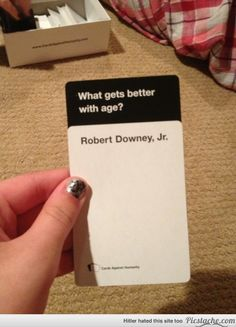 True! Cards against humanity is THE best party game :) - and this card is absolutely RIGHT!
