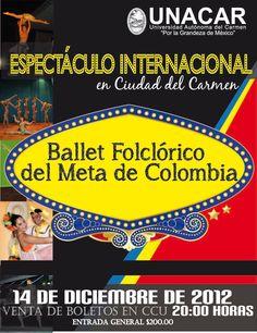 Ballet Folclórico del Meta de Colombia, se presenta el día 14 de diciembre en CCU de la Ciudad de Carmen, Campeche.