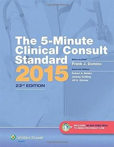 The 5-Minute Clinical Consult Standard 2015: 30-Day Enhanced Online Access + Print (The 5-Minute Con