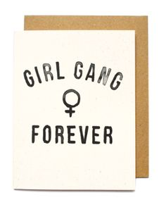 'Girl Gang Forever' Card by Day Dream Prints at Sash & Bustle #sashandbustle #gifts #daydreamprints #card #cards #torontodesigned #giftsforbachlorette #bride #themaids #showergift #bachlorettegifts #lovetemporarytattoos #bridesmaidsgifts #giftsforthebride #cardsforbridesmaids #bestbabecard #cheekycards #funcards