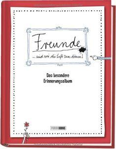Freunde - Das besondere Erinnerungsalbum: Freundebuch für Erwachsene von Katja Reichert http://www.amazon.de/dp/3833227370/ref=cm_sw_r_pi_dp_48vevb1X0KTHH