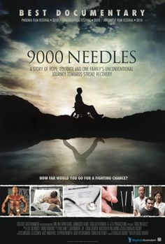 9,000 Needles Man's journey towards Stroke Recovery using Acupuncture and other non-traditional therapies